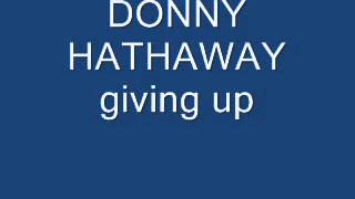 donny hathaway giving up