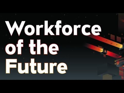 A Symposium on the Workforce of the Future