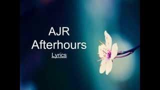 AfterHours - AJR | Lyrics |