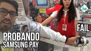 Intentando pagar con Samsung Pay México