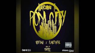 Welcome To Pom City- Noxy Dawg x Planet Native (Prod. By Tattz)