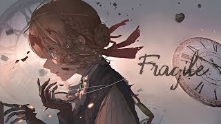 AMV Nightcore   Si Fragile (Lyrics)
