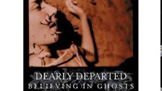 Dearly Departed - Dragging The Lake