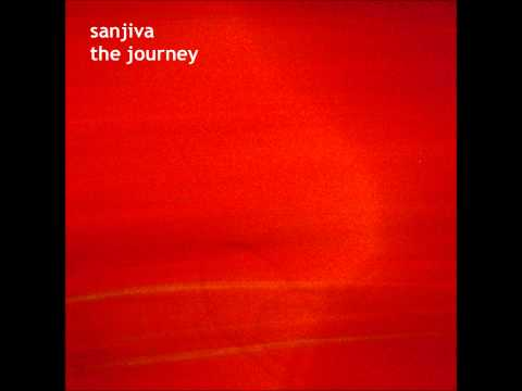 Sanjiva - The journey - You are that