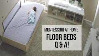 MONTESSORI AT HOME: Your Floor Bed Questions ANSWERED!