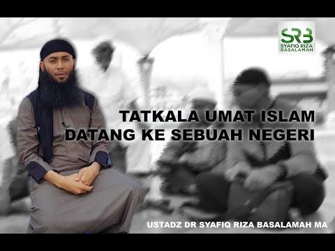 Tatkala Umat Islam Datang ke sebuah negeri