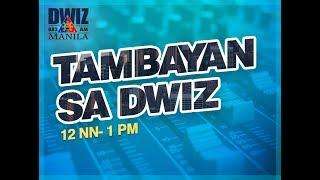 MARCH 25, 2019 - TAMBAYAN SA DWIZ