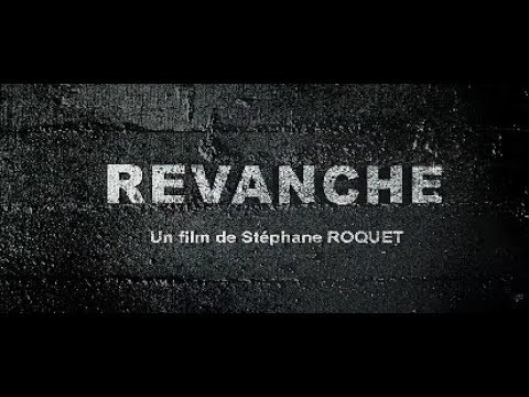 Revanche - Bande annonce HD