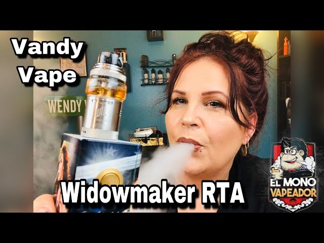 RTA of 2019? Widowmaker RTA | El Mono Vapeador & Vandy Vape