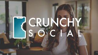 Crunchy Social - Video - 1