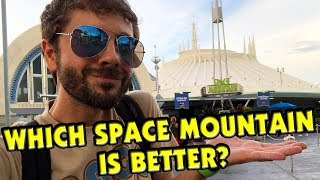 Space Mountain! Disneyland or Walt Disney World: Which Is Better?