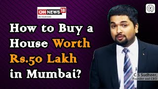 How to Buy a House Worth Rs.50 Lakh in Mumbai? EP 58 | CNN News18