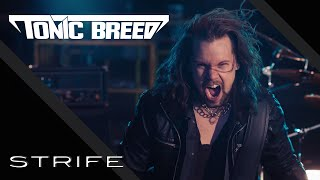 Tonic Breed: Strife [Official Music Video]