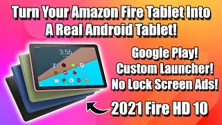 Easily Turn Your Fire Tablet Into A Real Android Tablet! HD10 HD7 HD8