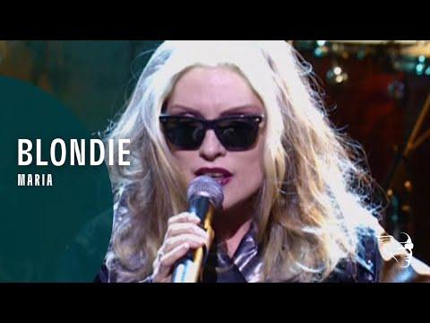 Blondie - Maria (Blondie Live)