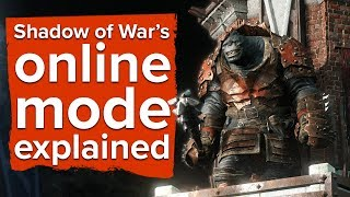 Shadow of War's online mode explained