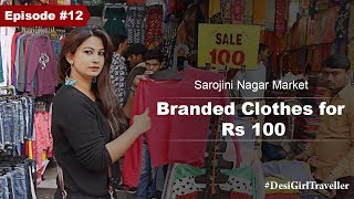 Sarojini Nagar Market | Zara, Mango, Gap, Benetton Clothes Starting At Rs 80 | DesiGirl Traveller