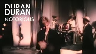 Duran Duran - Notorious (Official Music Video)