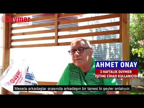 Duymer Hikayeleri - Ahmet Onay / Duymer İşitme Cihazları