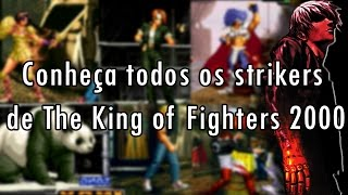 Conheça todos os strikers de The King of Fighters 2000 pt.1