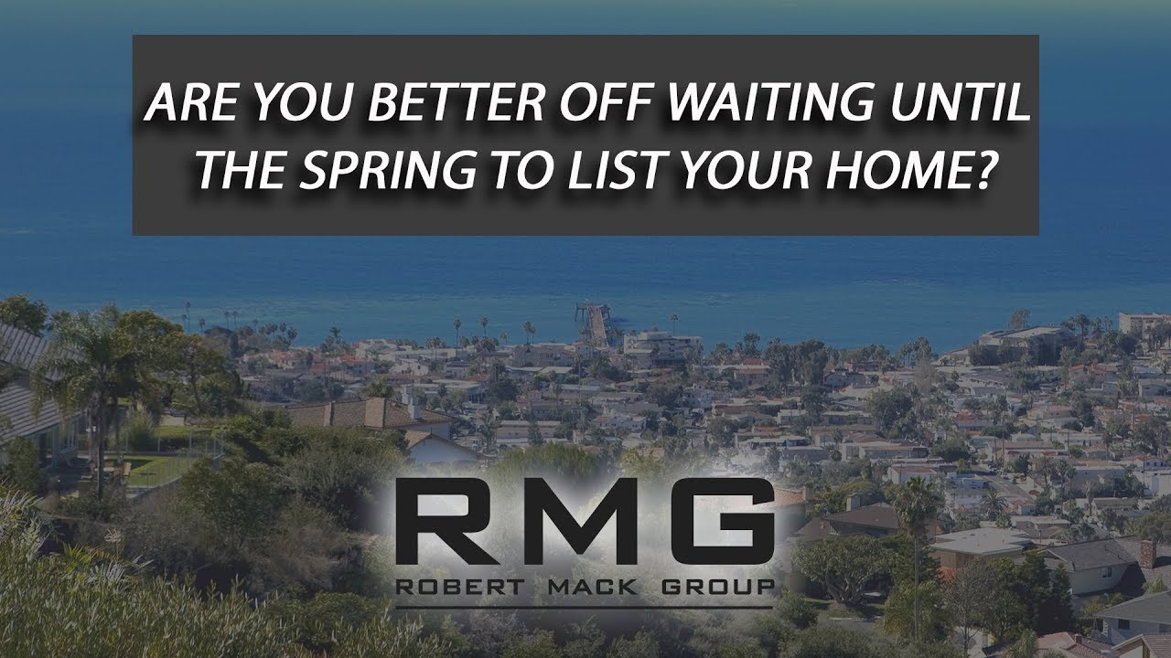 Are You Waiting Until Spring to List Your Home?