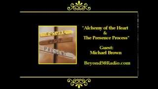 Alchemy of the Heart & The Presence Process