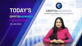 cryptoknowmics-daily-dose-of-crypto-updates-3-jan-2020