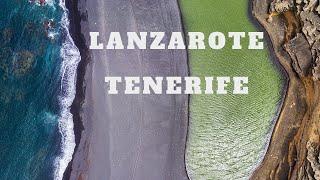 Lanzarote and Tenerife 4K Cinematic Video - DJI Osmo Pocket + DJI Phantom 3 Standard