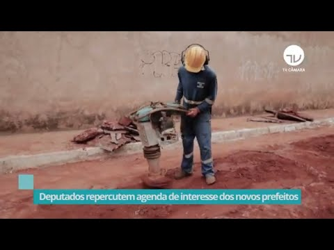 Deputados repercutem agenda de interesse dos novos prefeitos - 03/11/20