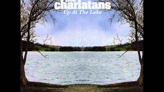 THE CHARLATANS - As I watch you in disbelief