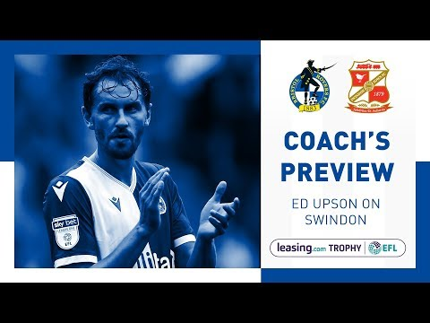 Leasing.com Match Preview - Ed Upson - Swindon Town
