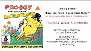 "Froggy Went a Courtin' ""Talking Story"""
