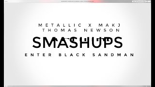 DRUMNDIRTY SMASHUP: Metallica x Makj x Thomas Newson