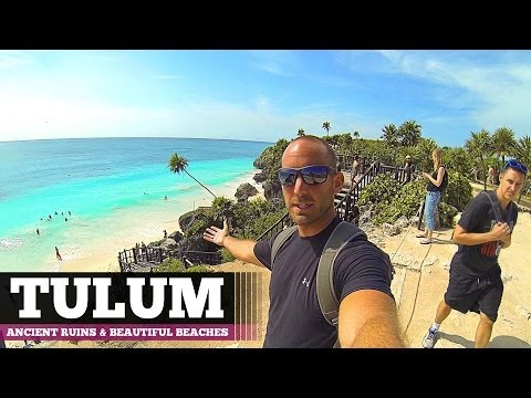 TULUM: MAYAN RUINS AND INCREDIBLE BEACHES!