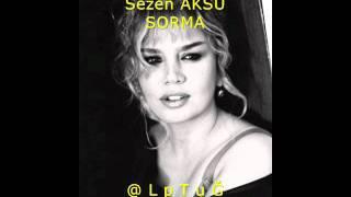 Sezen AKSU - SORMA