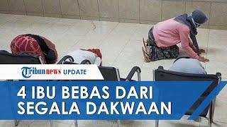 4 Ibu Bebas dari Segala Dakwaan, Menangis hingga Sujud Syukur di Ruang Sidang PN Praya