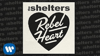 The Shelters Rebel Heart Music
