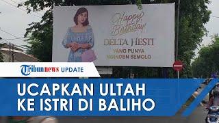 Viral Video 'Crazy Rich Surabaya' Pakai Baliho untuk Ucapkan Ulang Tahun kepada Istrinya: Biar Beda