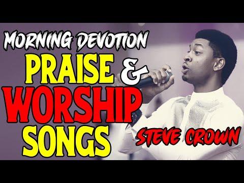 Steve Crown morning devotion – Praise & Worship Song 2018 | Nigerian Gospel Music | Christian Songs