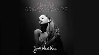 You'll Never Know (Male Version) - Ariana Grande