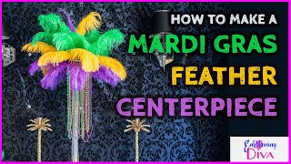 Get Your Mardi Gras Party Going With These DIY Mardi Gras Feather Centerpieces