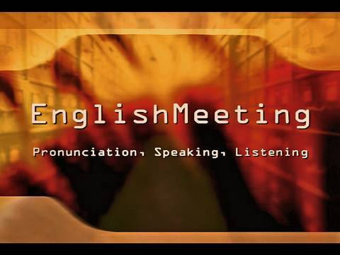 Communication, speaking, pronunciation - EnglishMeeting Course