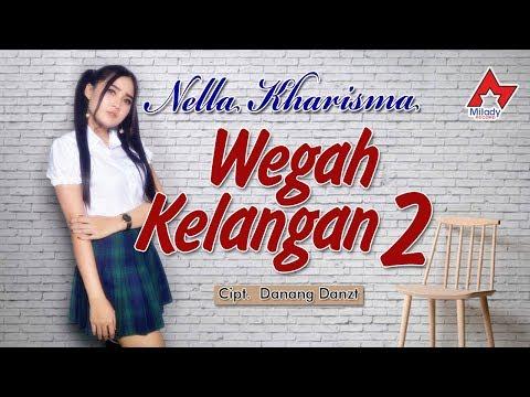 Nella Kharisma Wegah Kelangan 2 Official