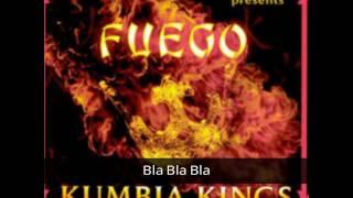 Kumbia Kings - Bla Bla Bla