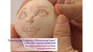 Drawing & Sculpting A Dimensional Dolls Head • Patti Medaris Culea - Learn Online Today!