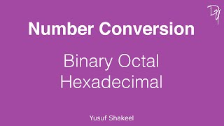 Number Conversion - Binary Octal Hexadecimal - Conversion