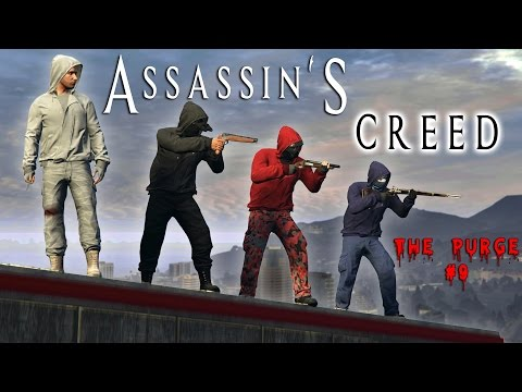 GTA 5 Online: The Purge #9 - ASSASSIN'S CREED