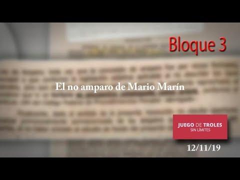 Juego de Troles 12/11/19 Bloque 03 El no amparo de Mario Marín
