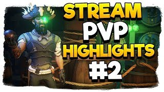 Sea of Thieves - MixelPlx Stream PvP Highlights #2!!