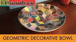 How To Make A Modern Geometric Decorative Bowl